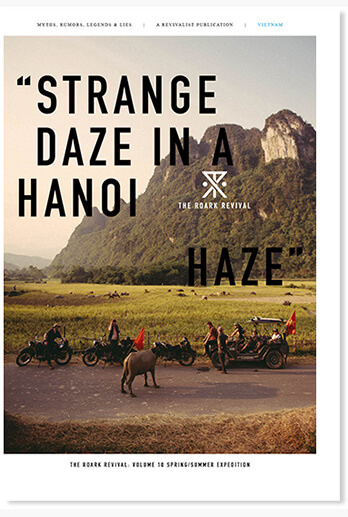 "THE ROARK REVIVAL VOLUME 10:""STRANGE DAZE IN A HANOI HAZE"""