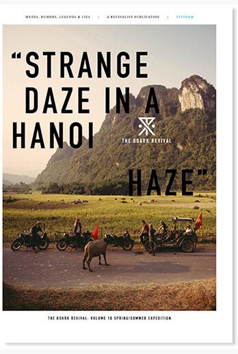 """THE ROARK REVIVAL VOLUME 10:""""STRANGE DAZE IN A HANOI HAZE"""""""